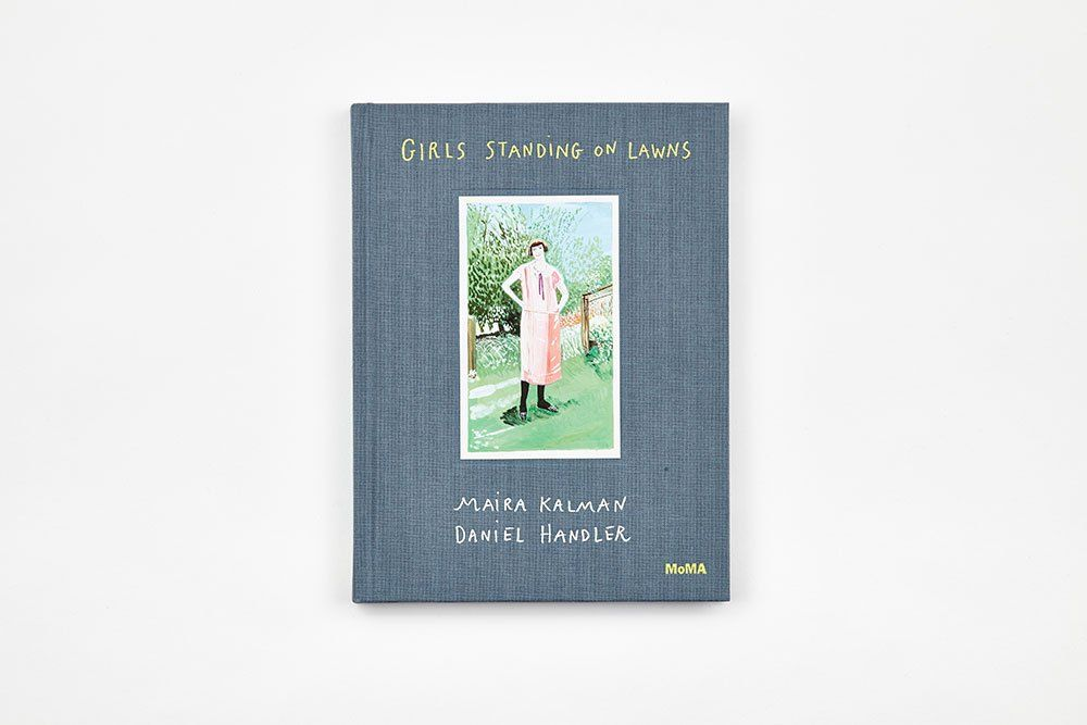 Girls Standing On Lawns By Daniel Handler Maira Kalman Girl Standing Daniel Handler Girl