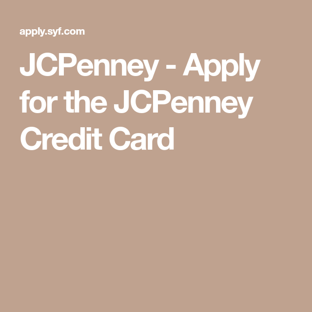 JCPenney Apply for the JCPenney Credit Card in 2019
