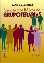 Fundamentos Básicos das Grupoterapias - 2ª Edição