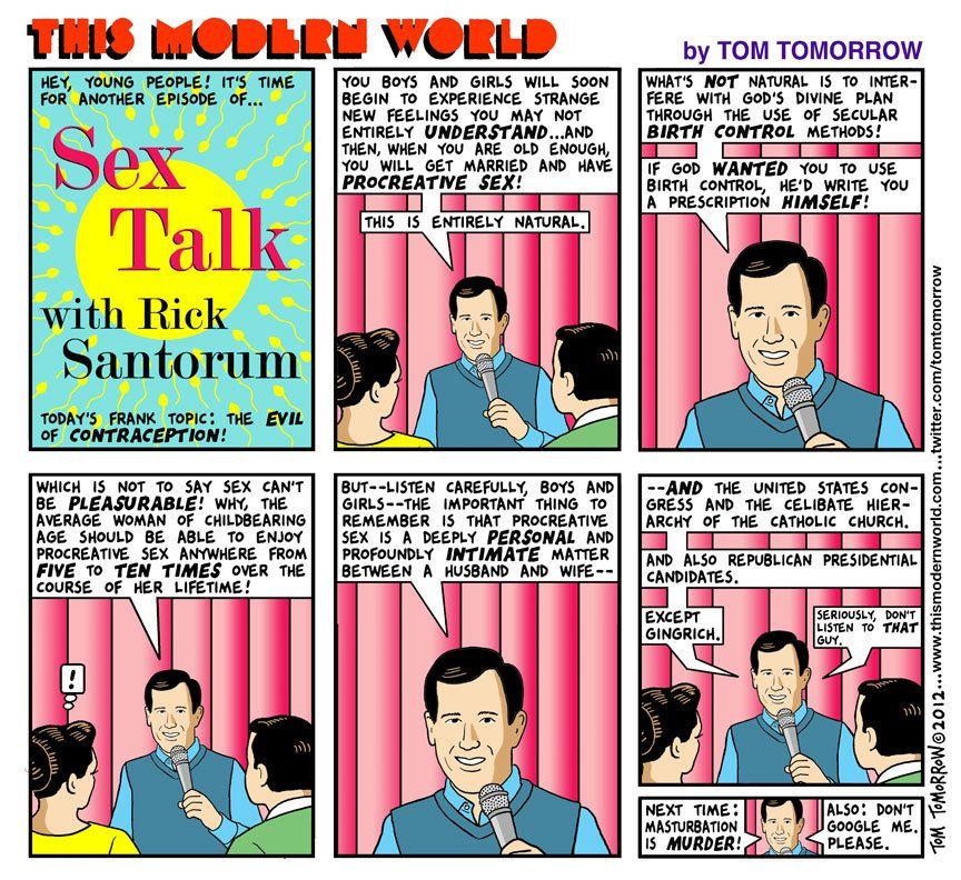 This Modern World on Santorum on Sexy Time. By Tom Tomorrow, via SpreadingSantorum.com.