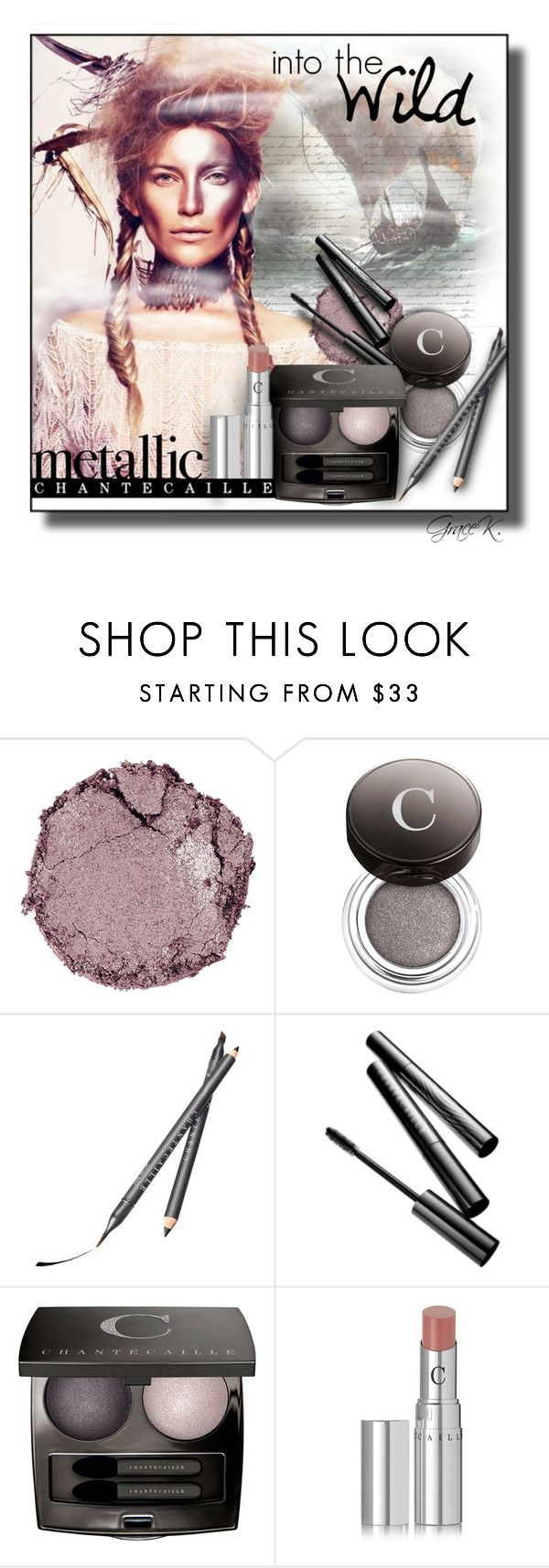 """""""Metallic Makeup"""" by gracekathryn ❤ liked on Polyvore featuring beauty, Once Upon a Time, Chantecaille, Beauty, metallic, beautyset and metallicmakeup"""