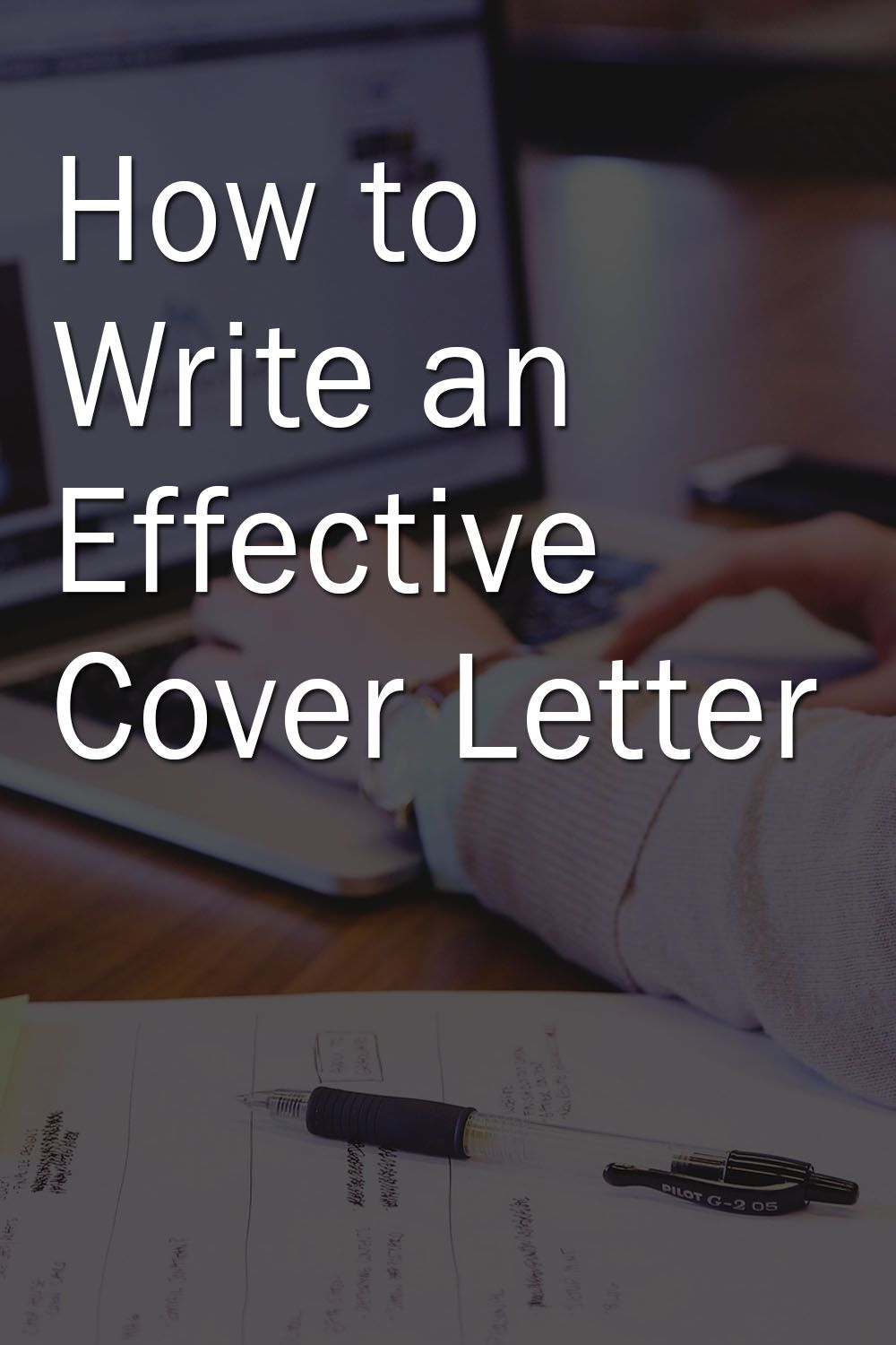 How to Write an Effective Cover Letter in 2020 Effective