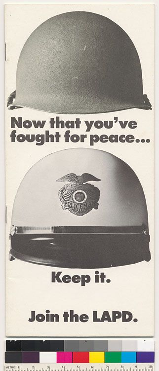 Now That You Ve Fought For Peace Keep It Join The Lapd Lapd Los Angeles Police Department Police