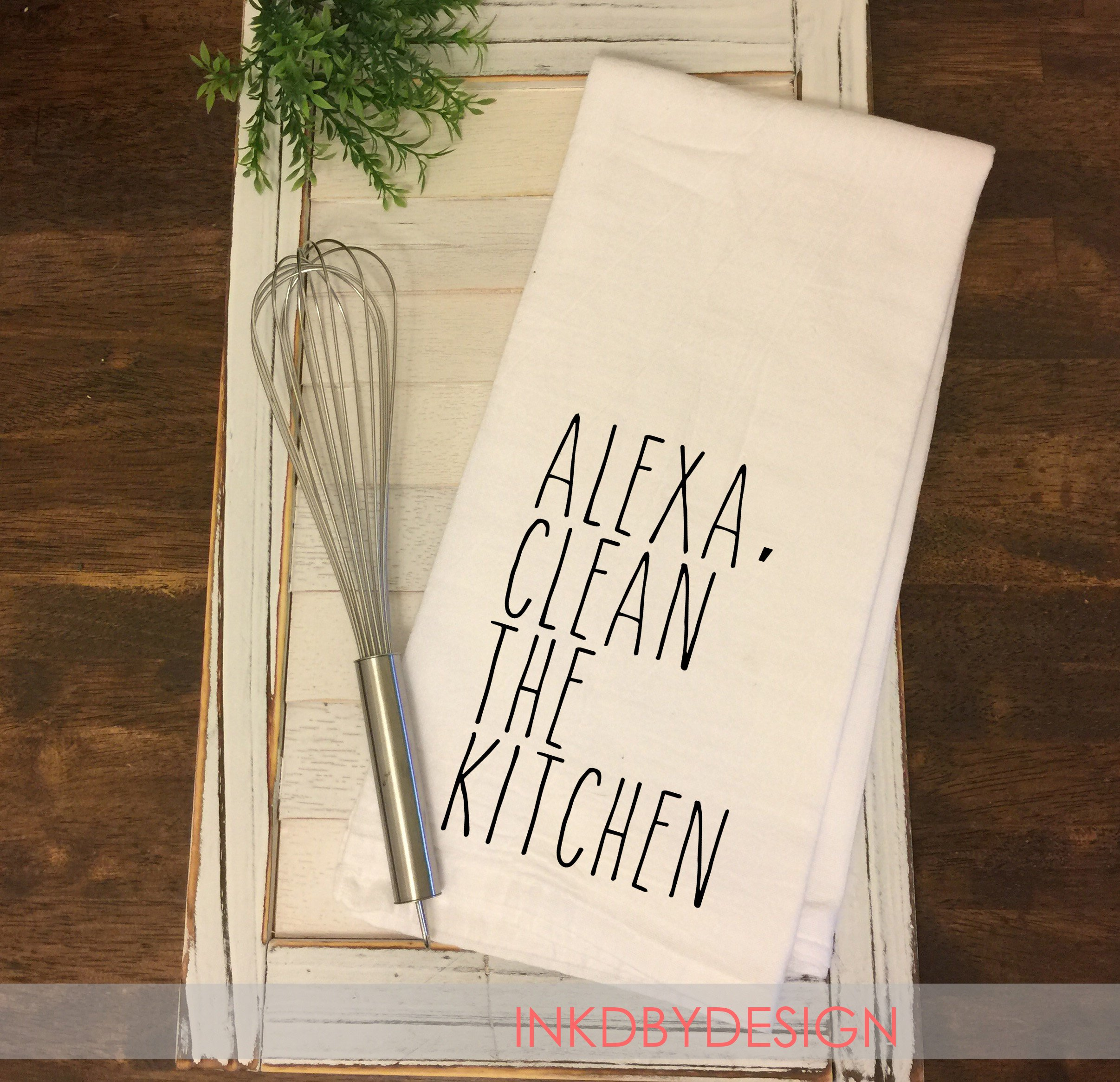 Alexa Clean the Kitchen Flour Sack Dish Towel Funny |Housewarming |Wedding Gift | Friend Gift | Womens Gift |Birthday Gift |Decorative Towel #dishtowels