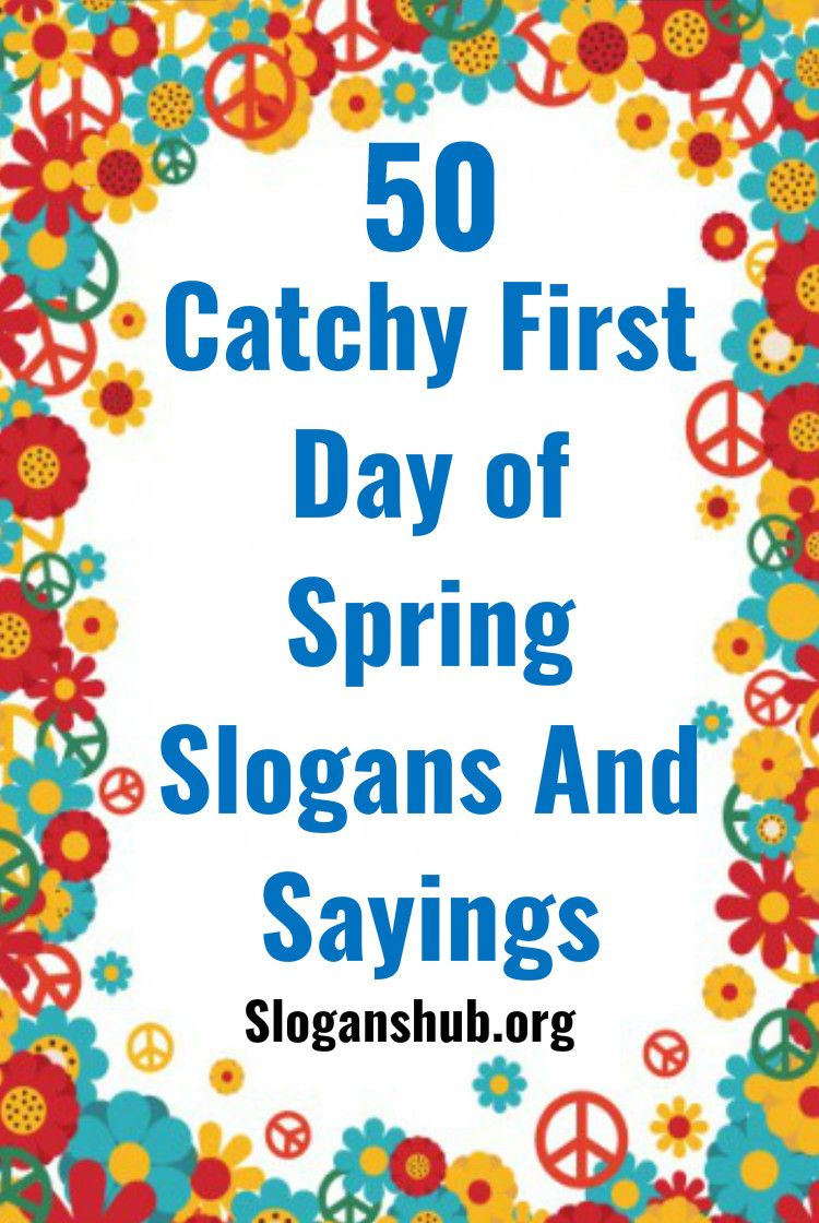 6 Catchy First Day of Spring Slogans and Sayings  First day of