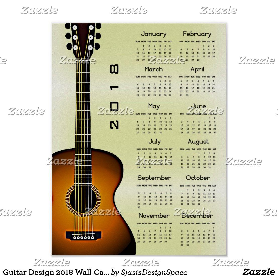 Guitar Design 2018 Wall Calendar Poster | 2018 Calendars | Pinterest ...