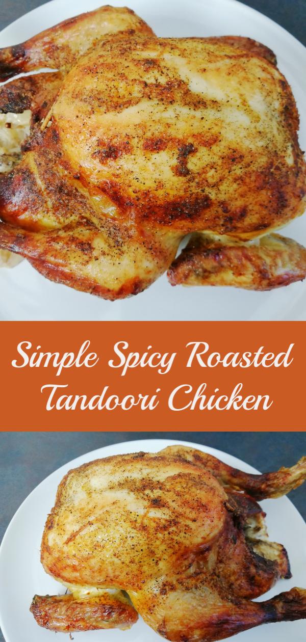 SIMPLE SPICY ROASTED TANDOORI CHICKEN #tandoorichicken