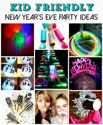 40 New Year's Eve Party Ideas for Kids | Best New Years Eve Party Ideas