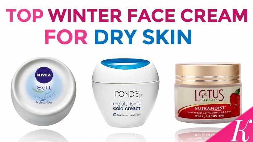8 Best Winter Face Cream For Dry Skin In India Day Night Creams Cream For Dry Skin Dry Winter Skin Face Cream