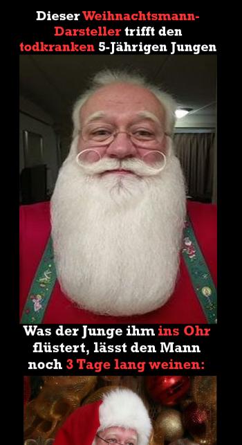 Anzeige Dieser Weihnachtsmann Darsteller Trifft Den Todkranken 5 Jahrigen Jungen Was Der Junge Ihm Ins Ohr Flustert Lasst Den Darsteller Lustig Humor Jungs
