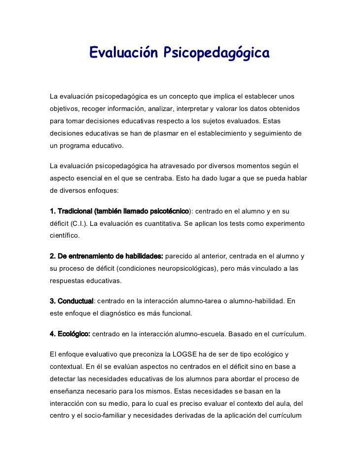 Evaluación PsicopedagógicaLa evaluación psicopedagógica es un ...
