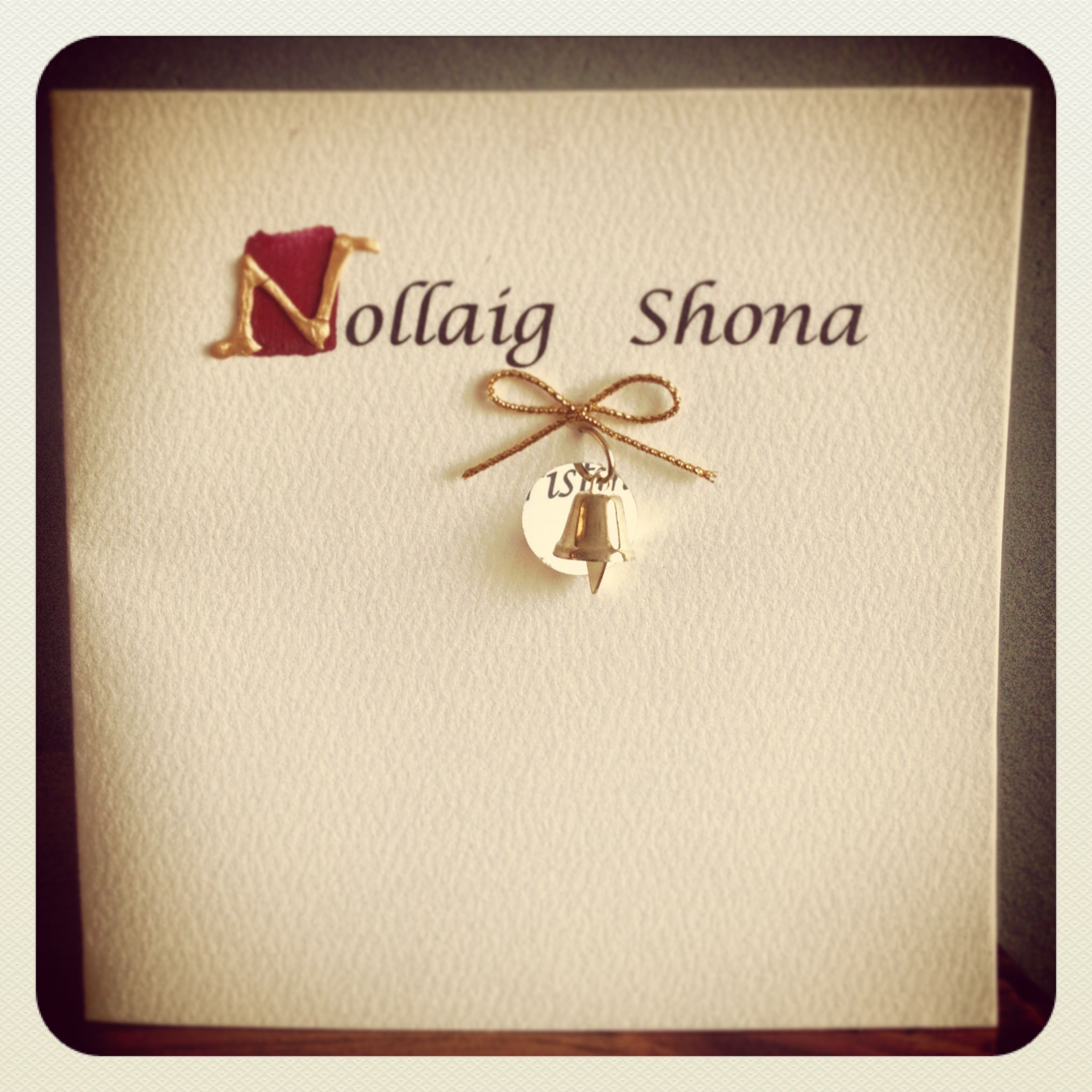 Nollaig Shona Merry Christmas. ( Happy Christmas