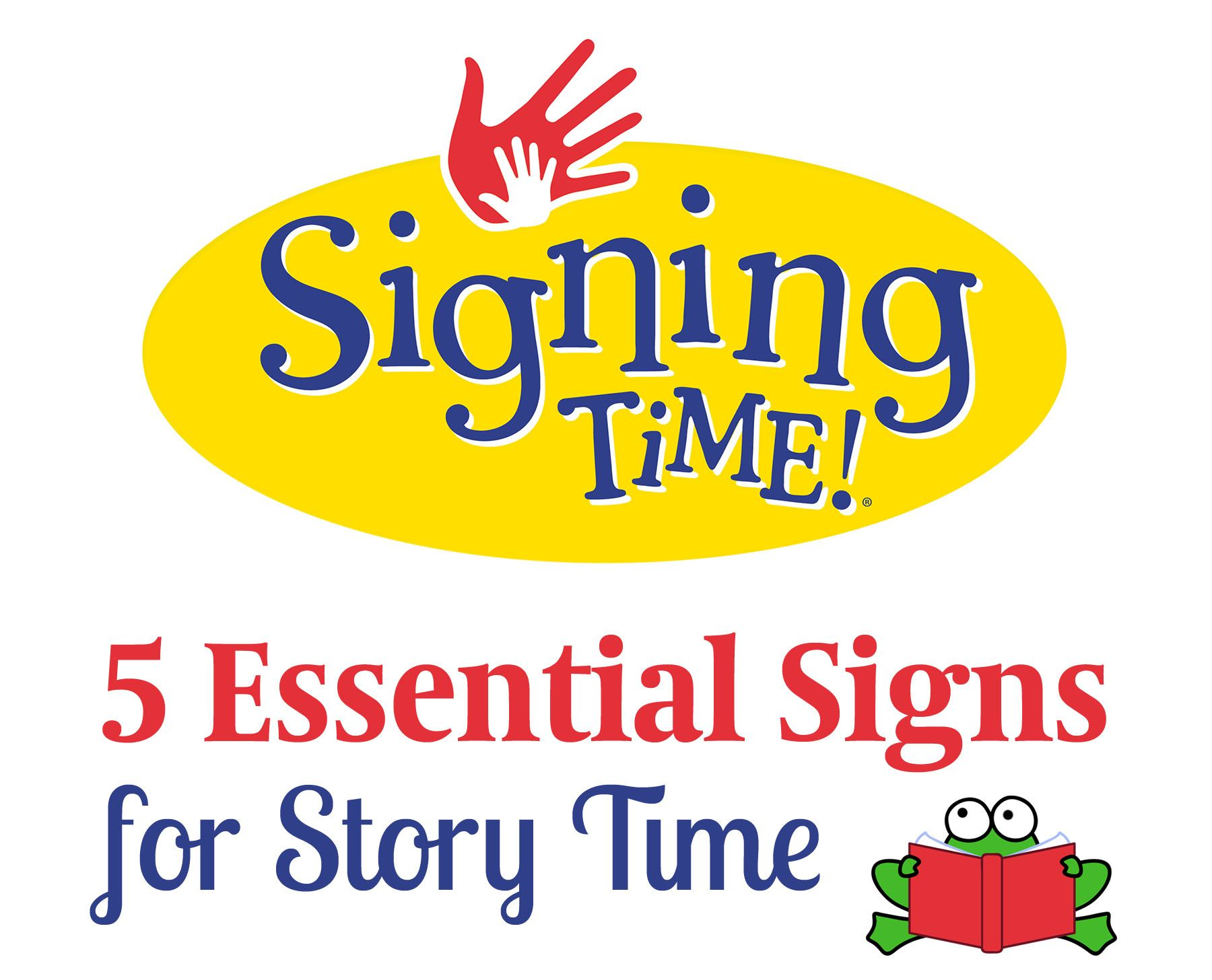 Five Essential Signs For Story Time Signing Time Story Time Kids Reading Read Sign