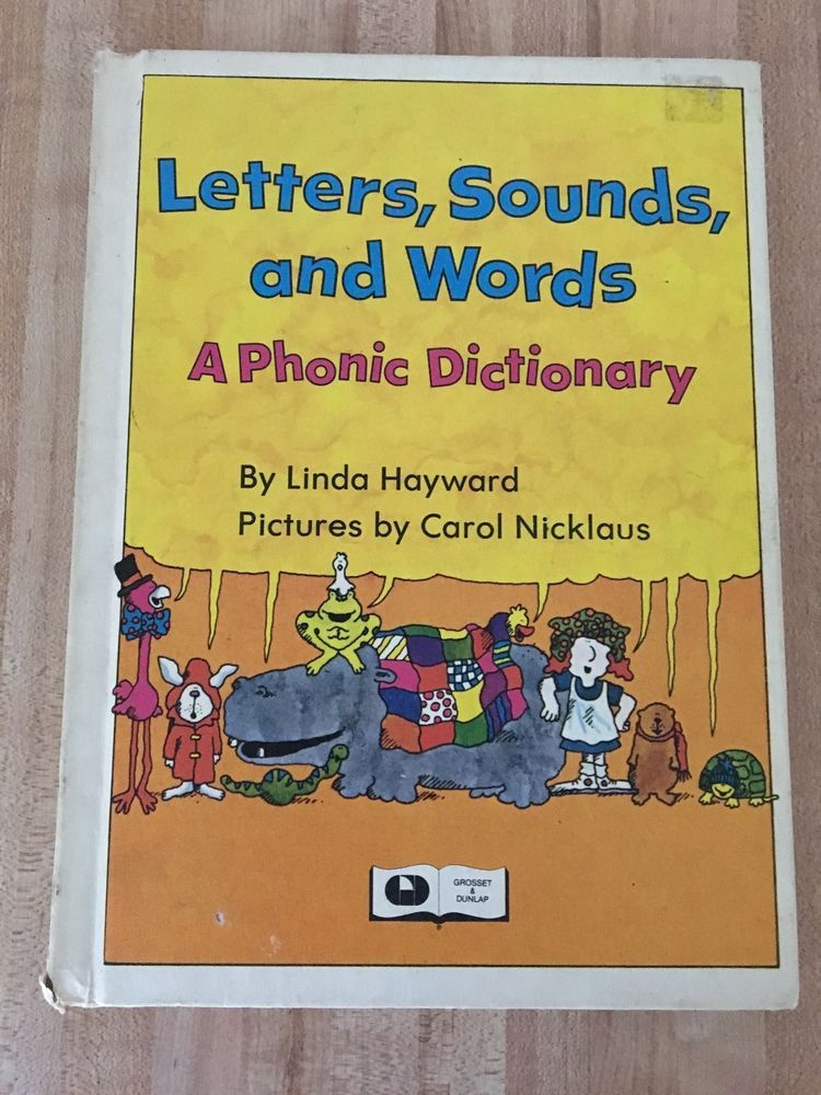 Letters, Sounds, and Words A Vintage Phonic Dictionary