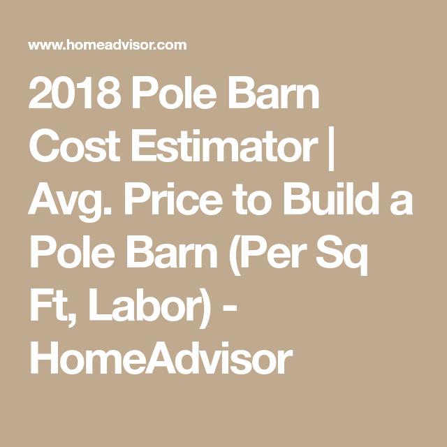 2018 Pole Barn Cost Estimator | Avg. Price to Build a Pole Barn (Per ...