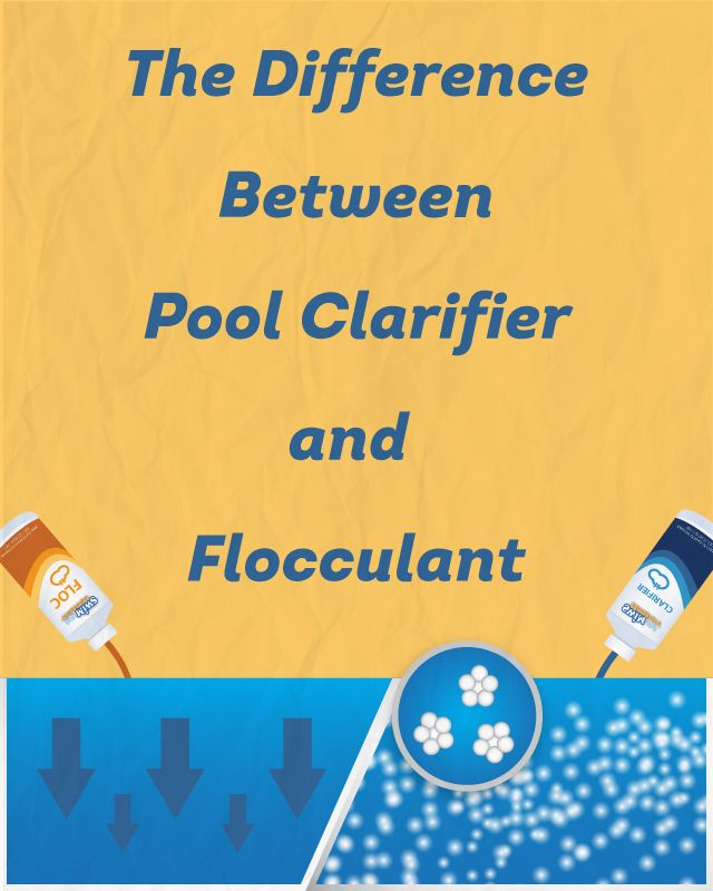The Difference Between Pool Clarifier and Flocculant | Pool ...