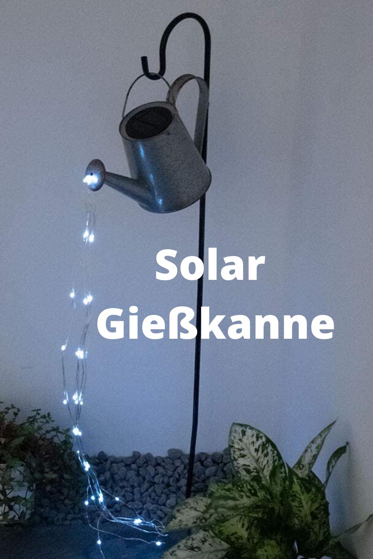 Solar Giesskanne In 2020 Giesskanne Solar Gartenbeleuchtung Solar