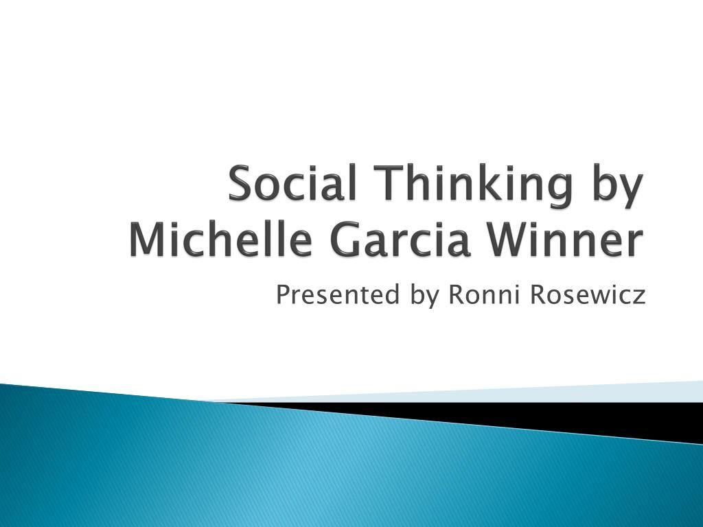 Social Thinking By Michelle Garcia Winner