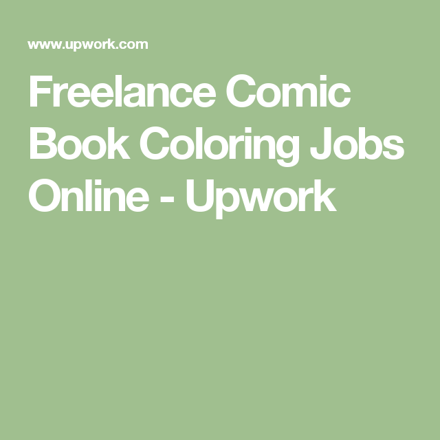 Freelance Comic Book Coloring Jobs Online Upwork Coloring Books Comic Books Funny Coloring Book