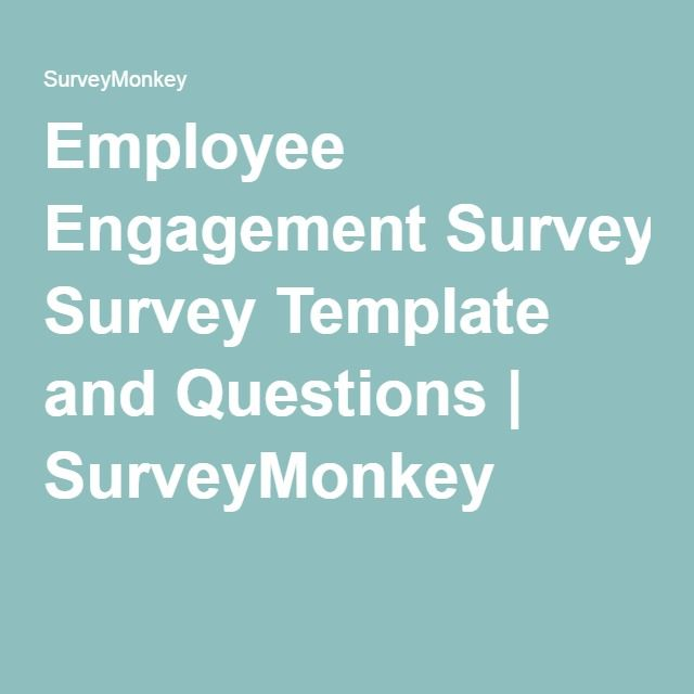Employee Engagement Survey Template And Questions  Surveymonkey