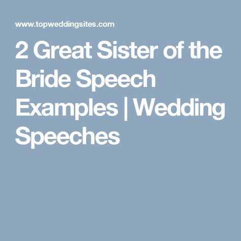 Sister of the Bride Speech Example Bride speech examples, Bride - Wedding Speech Example