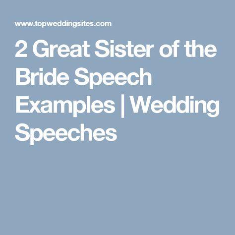 Sister of the Bride Speech Example Bride speech examples, Bride - Wedding Speech Example