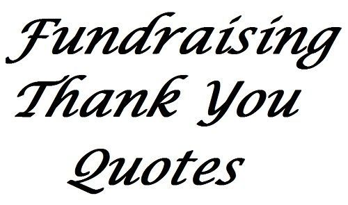 Fundraising Thank You Quotes  Fundraising Letter Nonprofit