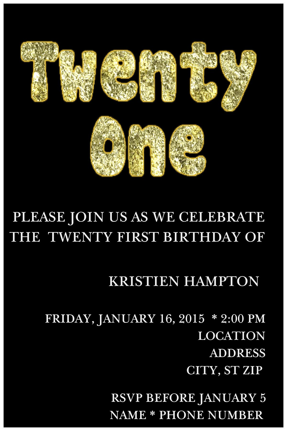21st Birthday Invitation- Click on the image twice to place orders ...