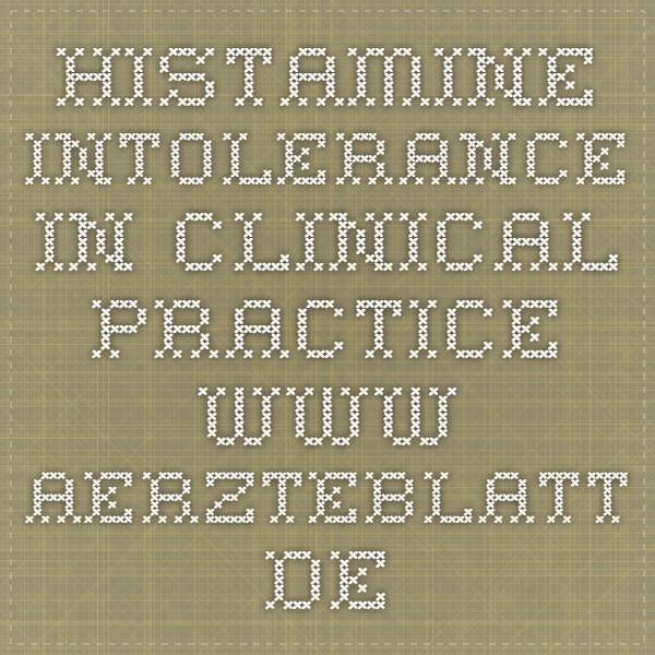 Histamine Intolerance in Clinical Practice www.aerzteblatt.de
