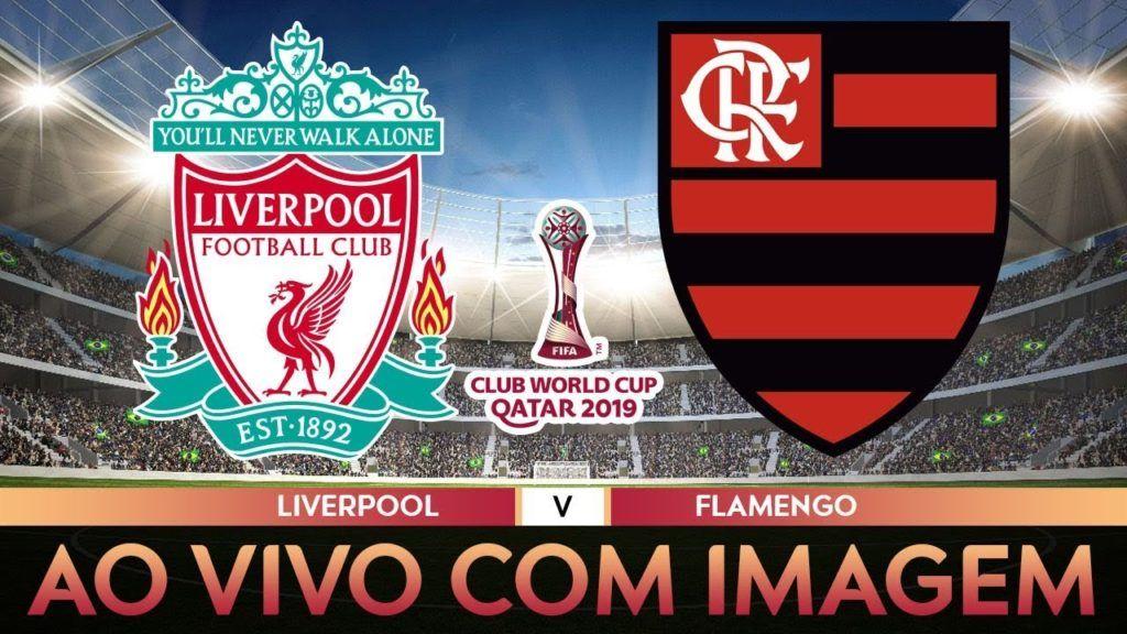 Assistir Ao Vivo Liverpool X Flamengo Futebol Online Na Tv E