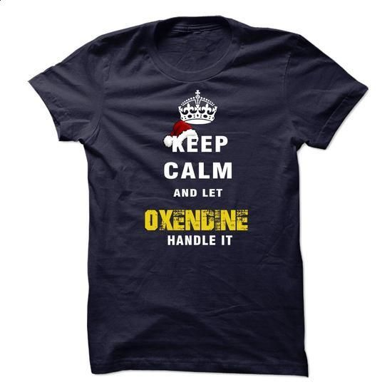 Keep Calm And Let OXENDINE Handle It - #tshirt with sayings #hoodie dress. CHECK PRICE => https://www.sunfrog.com/Names/Keep-Calm-And-Let-OXENDINE-Handle-It-74147786-Guys.html?68278