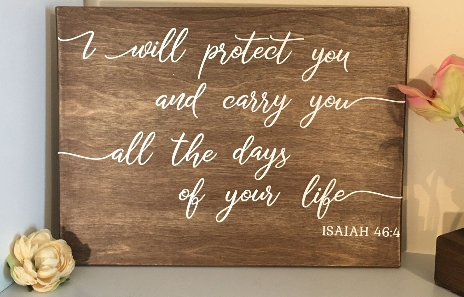 Personalized Wedding Sign Isaiah 46 4 Decor Engagement Gift