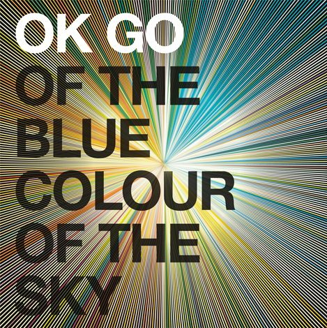 Of The Blue Colour Of The Sky. Released the 12th of January in 2010. #OKGo http://www.roeht.com/blue-colour-sky/ #vinylrecords #LP #vinyloftheday #vinylonly