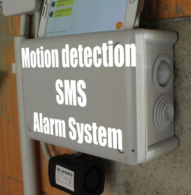 Diy Motion Detection Sms Alarm System Alarm Systems For Home Alarm System Security Cameras For Home