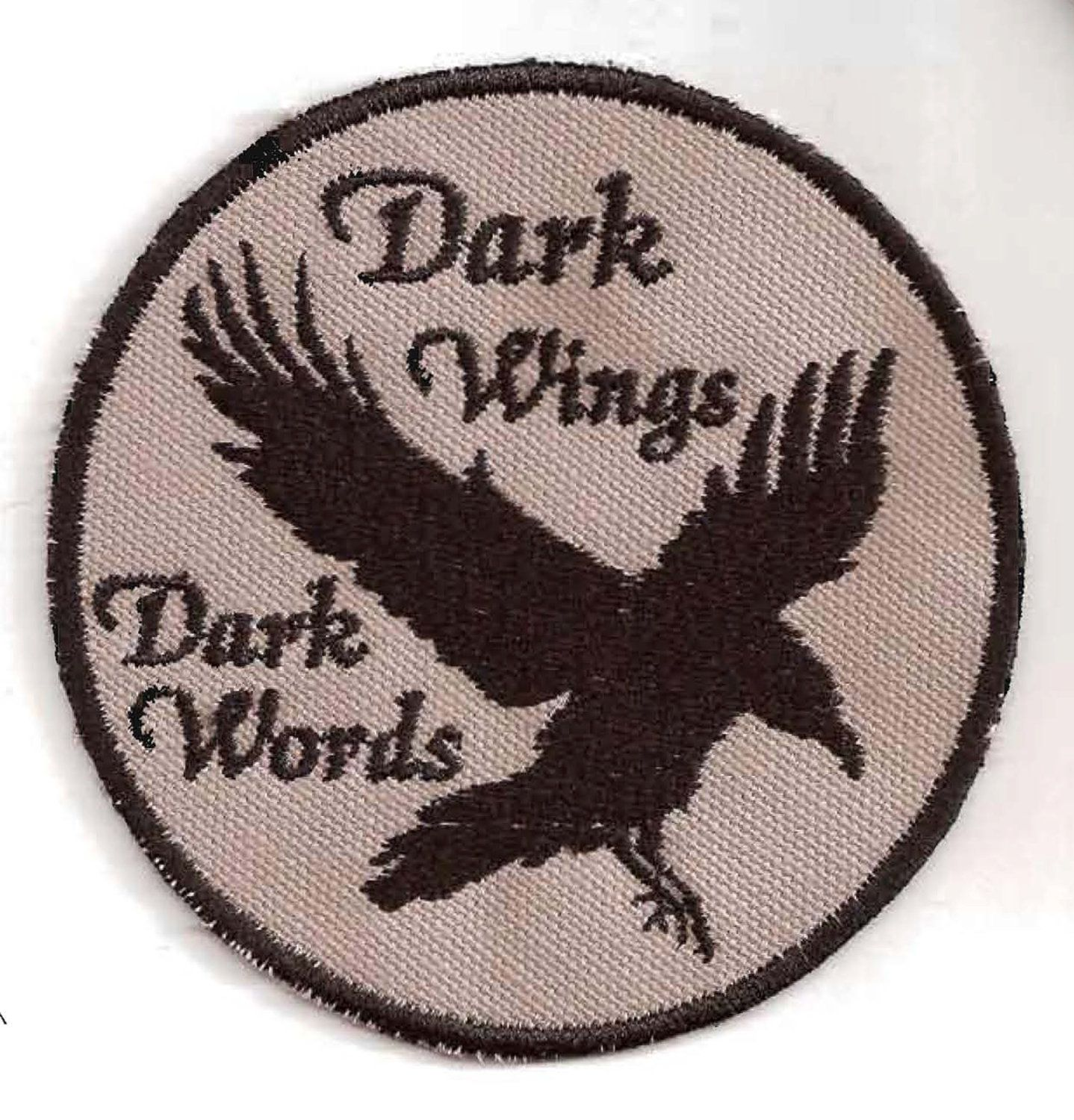 """Song of Ice and Fire, Game of Thrones, """"Dark Wings, Dark Words"""" Raven Patch. $9.00, via Etsy. 3.75"""" in diameter."""