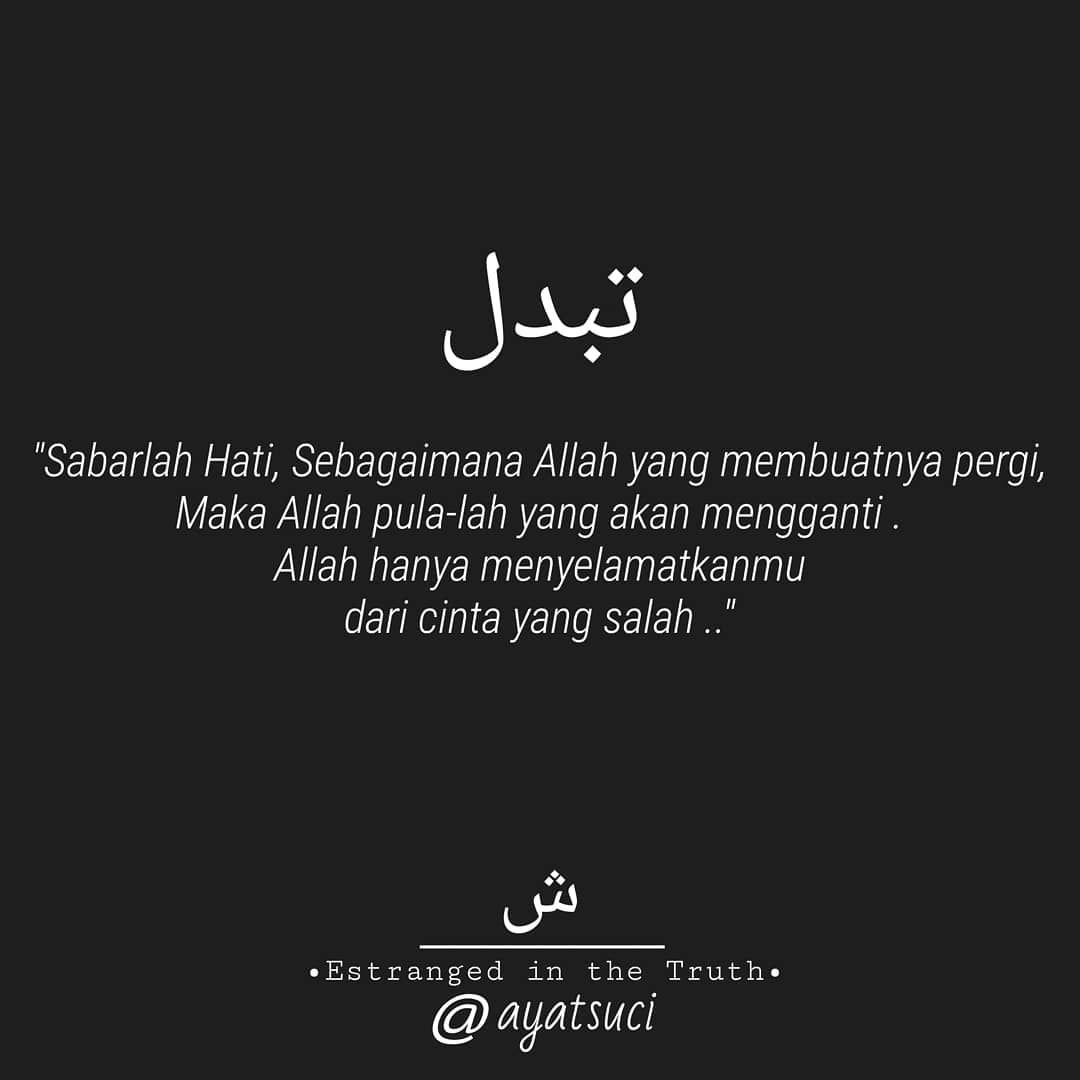 Ayat hadits quotes di instagram sabarlah hati unmood bikin caption
