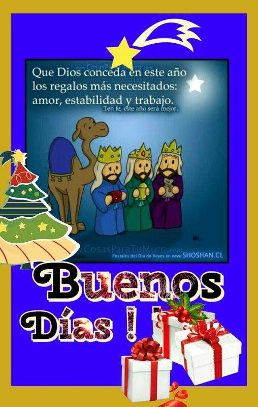 Buenos Dias Reyes Magos Semana Felicitacion Reyes Magos Feliz