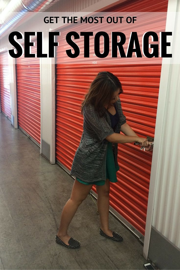 Get The Most Out Of Self Storage Self Storage Units