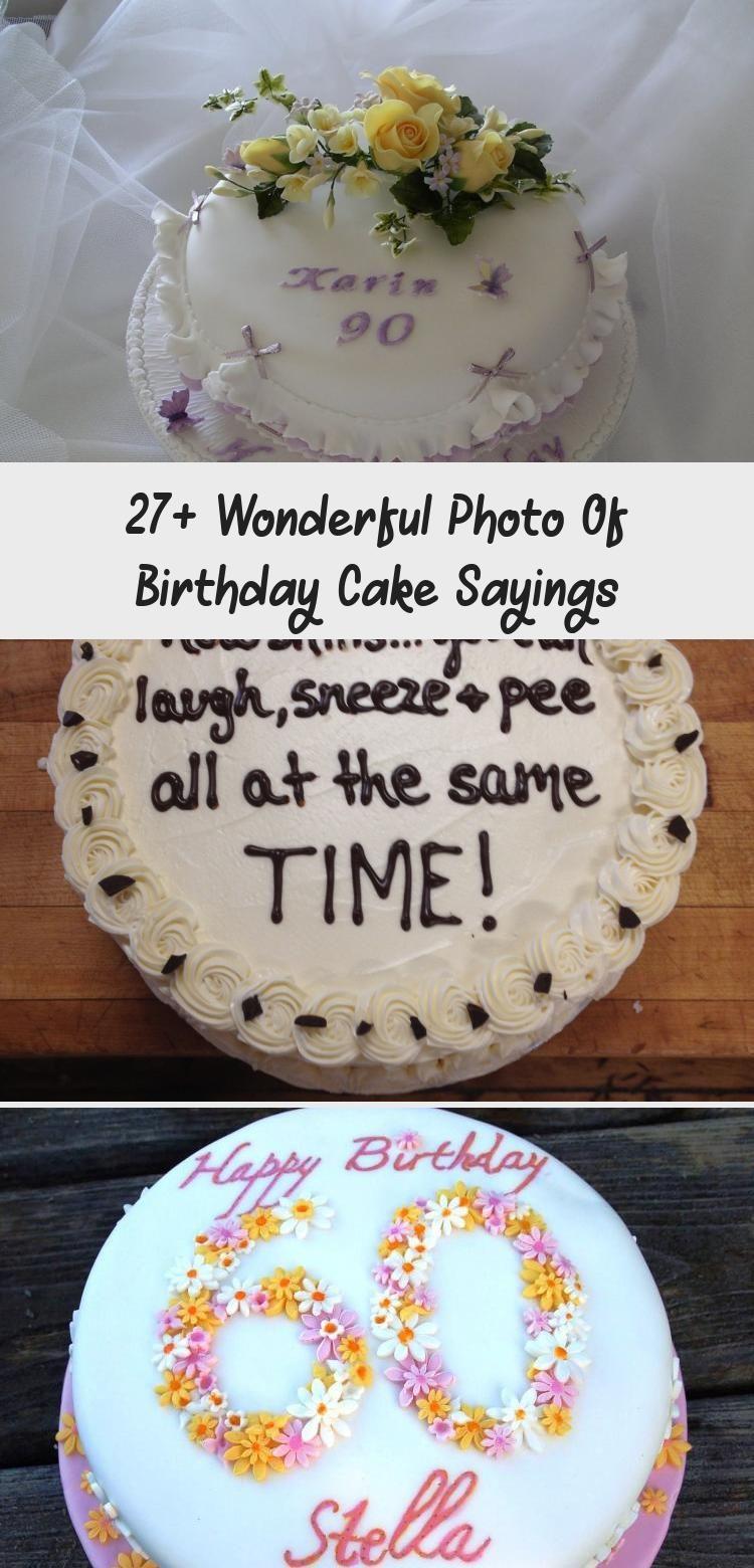 27 Wonderful Photo Of Birthday Cake Sayings Cake In 2020 Birthday Cake With Photo Retirement Cakes Cake Quotes
