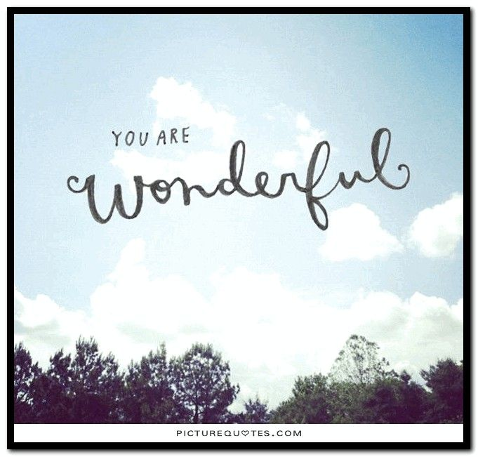 Pin By Grefintec On Starting Class Quotes Words You Are Wonderful