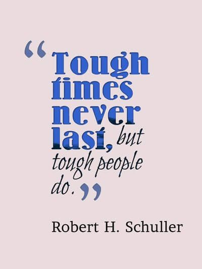 """Short Motivational Quotes For Employees: Tough Times Never Last, But Tough People Do. """"75 Most"""