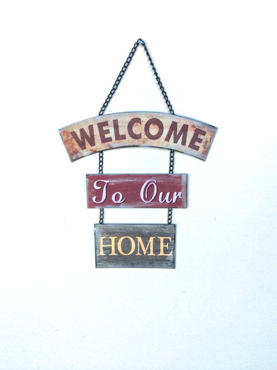 Welcome To Our Home Metal Sign Welcome To Our Home Sign Hanging Welcome Sign Small Welcome Sign Country Home Rustic W Metal Signs Welcome Sign Home Signs