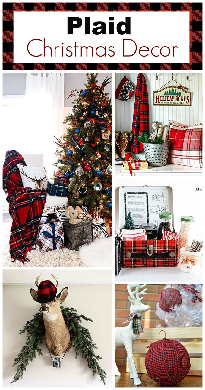 Plaid Christmas Decor Ideas For The Holidays Plaid Christmas Decor Christmas Decorations Plaid Christmas