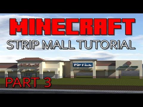 Minecraft Strip Mall Tutorial Part 3 Youtube Strip Mall Tutorial Mall