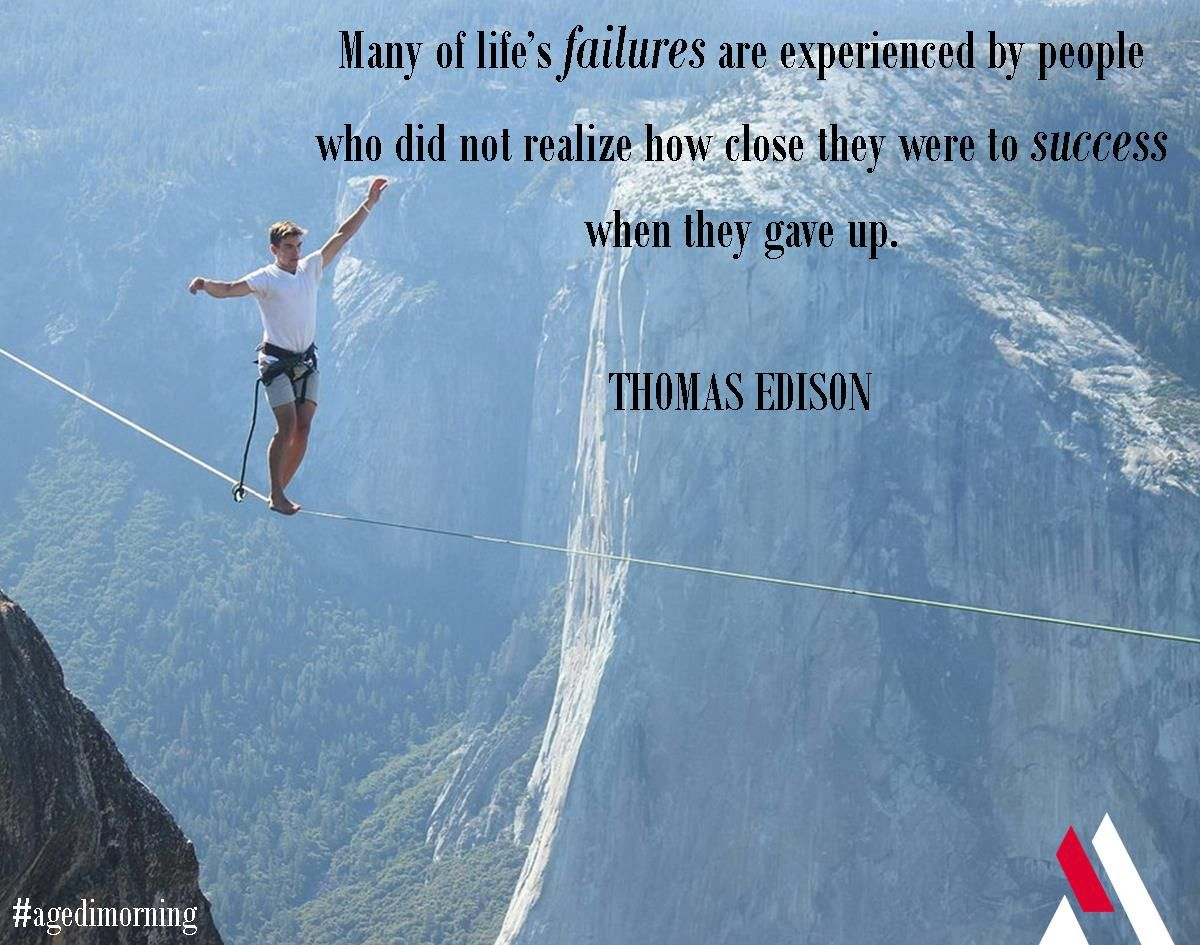 Go forward and never turn back - this is the key to success! #agedimorning #quoteoftheday #thomasedison #courage