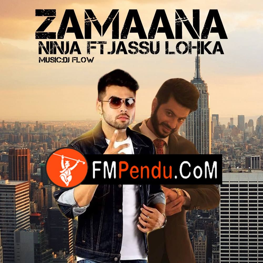 Zamaana Ninja Download Here Fmpendu Com Songs Mp3 Song Mp3 Song Download