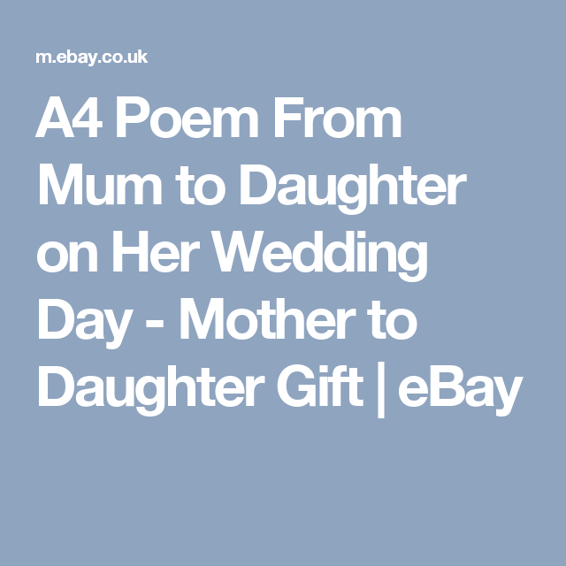 A4 Poem From Mum To Daughter On Her Wedding Day Mother Gift