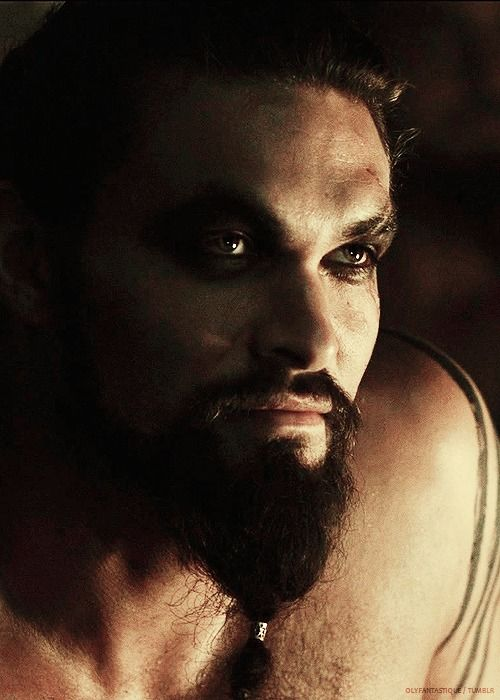 I'm in love.  Jason Momoa as Khal Drogo in Game of Thrones. - He is pretty YUMMY.