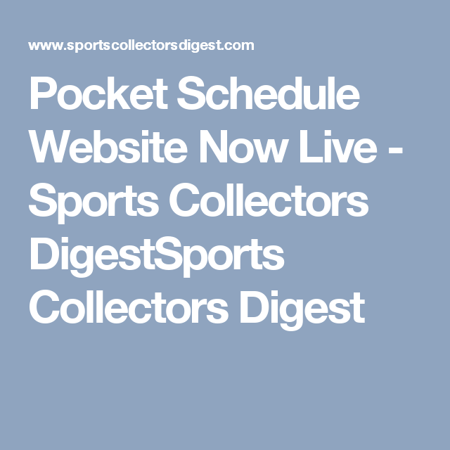 Pocket Schedule Website Now Live - Sports Collectors DigestSports Collectors Digest