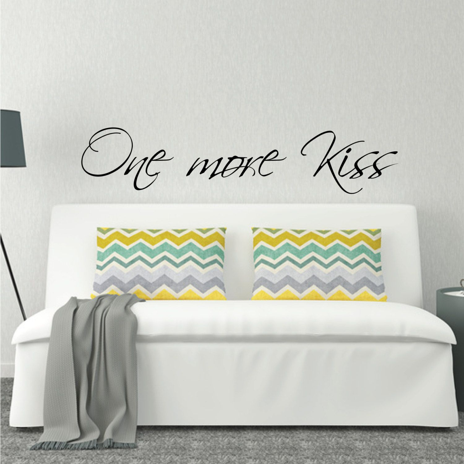Above Bed Wall Decal One More Kiss L Over Bed Sticker Design Bedroom Wall Decor Bedroom Wall Decal Love Quote